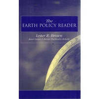 The Earth Policy Reader. Today's Decisions, Tomorrow's World