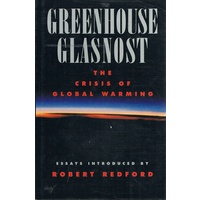 Greenhouse Glasnost. The Crisis Of Global Warming