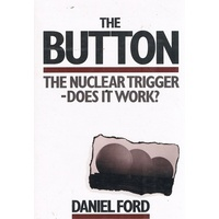 The Button. The Nuclear Trigger - Does It Work