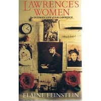 Lawrence's Women. The Intimate Life Of D. H. Lawrence.