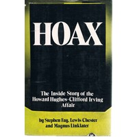 Hoax. The Inside Story Of The Howard Hughes-Clifford Irving Affair.