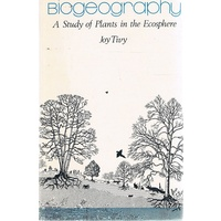 Biogeography. A Study Of Plants In The Ecosphere
