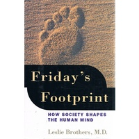 Friday's Footprint. How Society Shapes The Human Mind