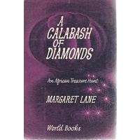 A Calabash Of Diamonds. An African Treasure Hunt.