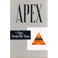 Apex. The First Twenty-Five Years.