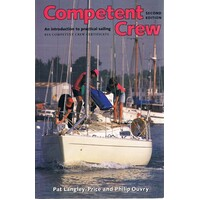 Competent Crew. An Introduction To Practical Sailing.