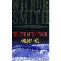 The Eye Of The Tiger. Golden Fox