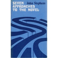 Seven Approaches To The Novel.