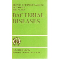 Bacterial Diseases. Diseases of Domestic Animals in Australia Part 5