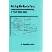 Putting The Earth First. Alternatives to Nuclear Security in Pacific Island States