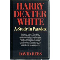 Harry Dexter White. A Study In Paradox