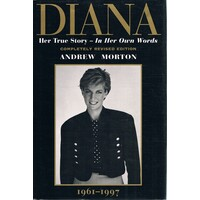 Diana. Her True Story-In Her Own Words.