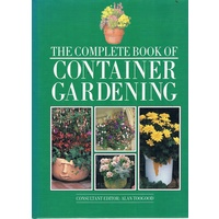 The Complete Book Of Container Gardening