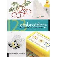 Embroidery. Easy Projects For Elegant Living.