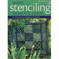 Simple Stenciling Dramatic Quilts. 85 Full-Size Stencil Patterns, 6 Projects (Paperback)