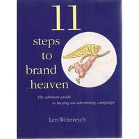 11 Steps To Brand Heaven. The Ultimate Guide To Buying An Advertising Campaign