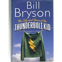 The Life And Times Of The Thunderbolt Kid