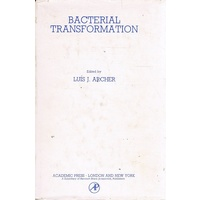 Bacterial Transformation. Proceedings Of The First European Meeting Held At The Gulbenkian Institute Of Science, Oeiras, Portugal On August 31-Septemb