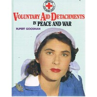 Voluntary Aid Detachments In Peace And War
