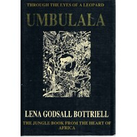 Through The Eyes Of A Leopard. Umbulala.The Jungle Book From The Heart Of Africa.
