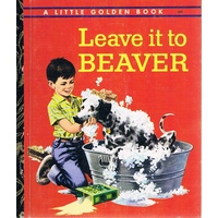 Leave It To Beaver. A Little Golden Book.