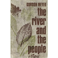The River And The People
