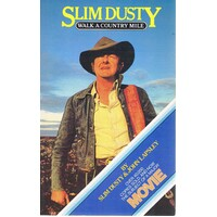 Slim Dusty. Walk A Country Mile