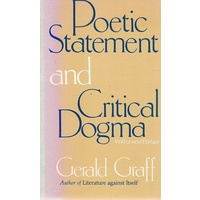 Poetic Statement and Critical Dogma