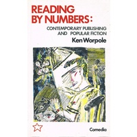 Reading By Numbers. Contemporary Publishing And Popular Fiction.