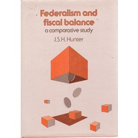 Federalism And Fiscal Balance. A Comparative Study.