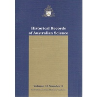 Historical Records Of Australian Science.volume 13.number 3