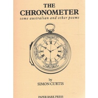 The Chronometer. Some Australian And Other Poems.