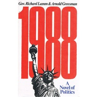 1988. A Novel Of Politics