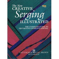 New Creative Serging Illustrated