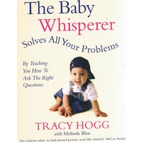 The Baby Whisperer Solves All Your Problems (Paperback)