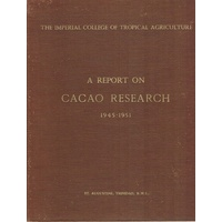A Report On Cacao Research 1945-1951
