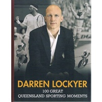 100 Great Queensland Sporting Moments