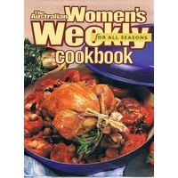 The Australian Women's Weekly Cookbook For All Seasons