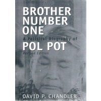 Brother Number One. A Political Biography Of Pol Pot