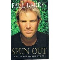 Spun Out. The Shane Warne Story