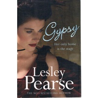 Gypsy. Her Only Home Is On The Stage