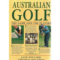 Australian Golf.The Game And The Players