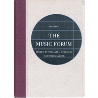 The Music Forum. Volume 1
