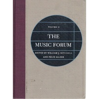The Music Forum. Volume II