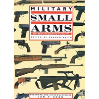 Military Small Arms. 300 Years of Soldiers Firearms