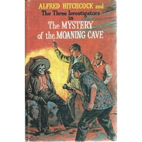 Alfred Hitchcock And The Three Investigators In The Mystery Of The Moaning Cave