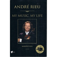 Andre Rieu, My Music, My Life. How It All Began