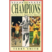 The Champions. Australia's Sporting Greats