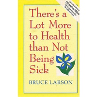 There's a Lot More to Health Than Not Being Sick