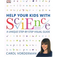 Help Your Kids With Science. A Unique Step-by-step Visual Guide